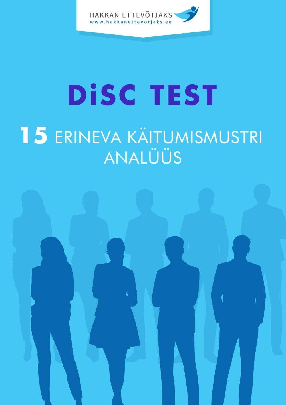 isiksuse tüübid, ettevõtja isik, ettevõtluspsühholoogia, DiSC test, ettevõtlik inimene