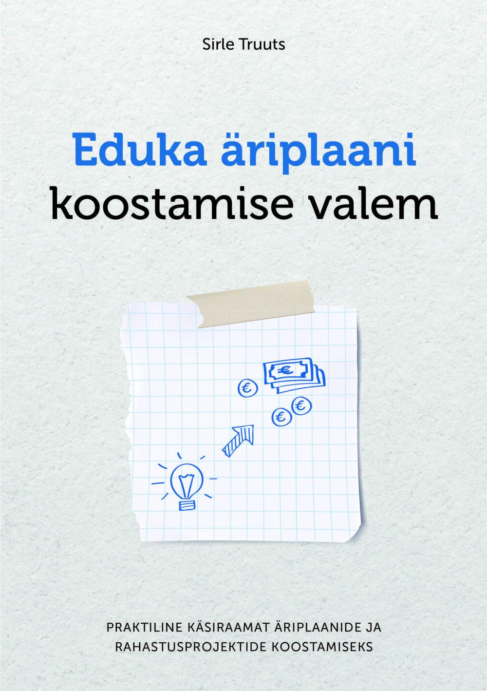äriplaani koostamine, edukas äriplaan, äriplaani näidis, äriplaani koostamine