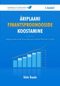 finantsprognooside koostamine, äriplaani finantsprognoosid